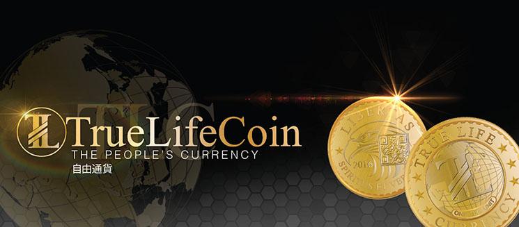 次世代の電子通貨True Life Coin(トゥルー・ライフ・コイン)